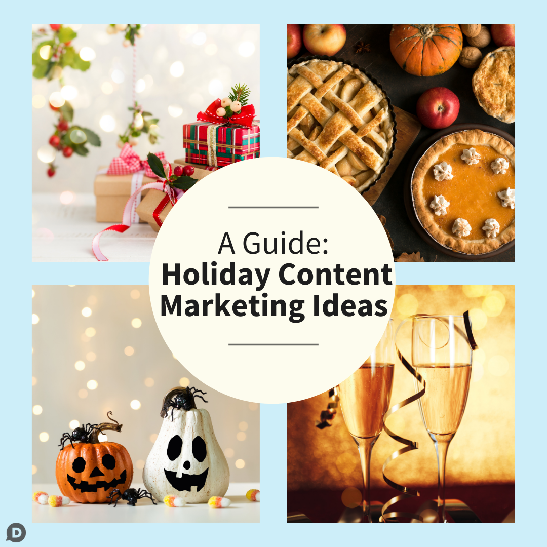 A Guide: Holiday Content Marketing Ideas