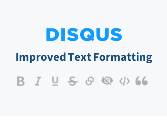 Text formatting options now available on Disqus